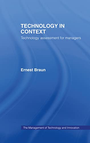 9780415183420: Technology in Context: Technology Assessment for Managers (Management of Technology and Innovation)