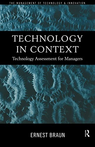 9780415183437: Technology in Context: Technology Assessment for Managers (Routledge Studies in the Management of Technology and Innovation)