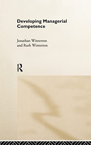 9780415183451: Developing Managerial Competence