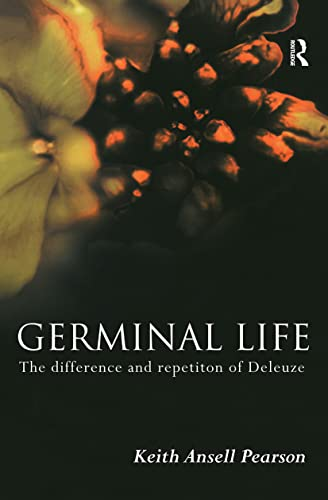 9780415183512: Germinal Life: The Difference and Repetition of Deleuze