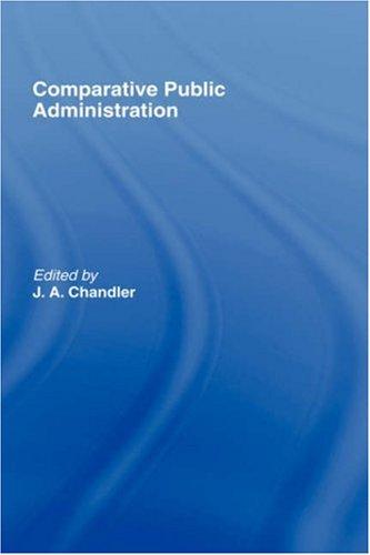 9780415184571: Comparative Public Administration