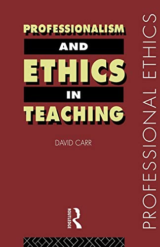 9780415184601: Professionalism and Ethics in Teaching (Professional Ethics)