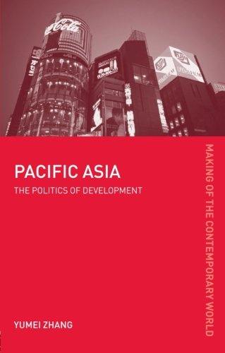 9780415184892: Pacific Asia (The Making of the Contemporary World)