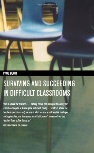 9780415185233: Surviving and Succeeding in Difficult Classrooms