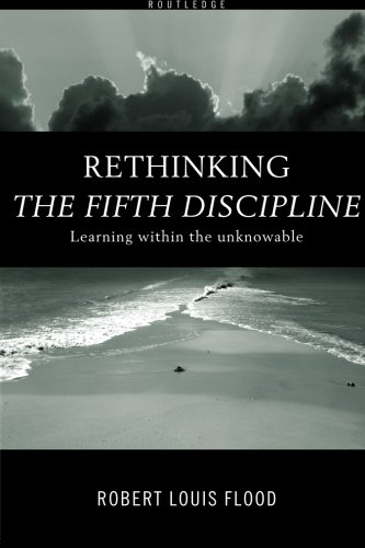 9780415185301: Rethinking The Fifth Discipline: Learning Within the Unknowable