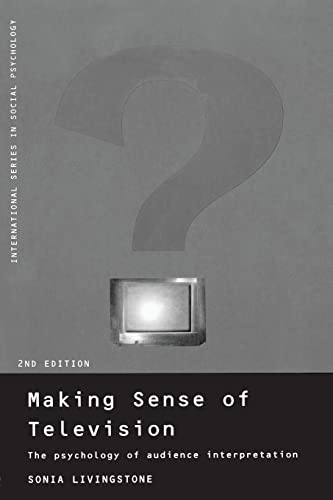 9780415185363: Making Sense of Television: The Psychology of Audience Interpretation (International Series in Social Psychology)