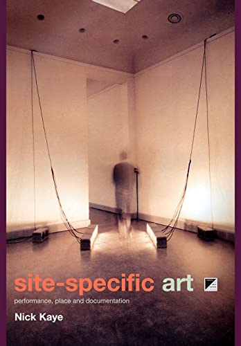9780415185592: Site-Specific Art: Performance, Place and Documentation