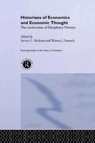 Historians of Economics and Economic Thought: Medema, Steven G