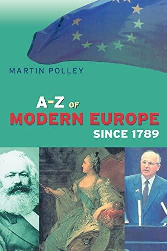 9780415185981: An A-Z of Modern Europe Since 1789