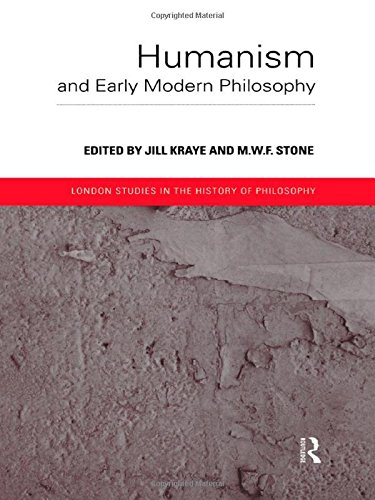 9780415186162: Humanism and Early Modern Philosophy (London Studies in the History of Philosophy)