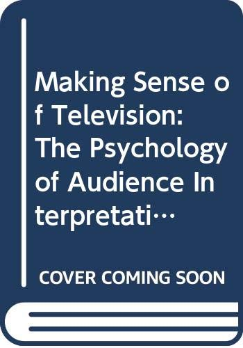9780415186230: Making Sense of Television: 2nd Edition (International Series in Social Psychology)