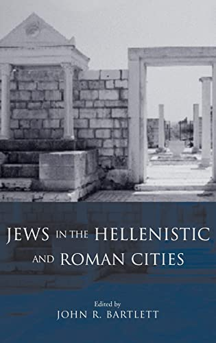 9780415186384: Jews in the Hellenistic and Roman Cities