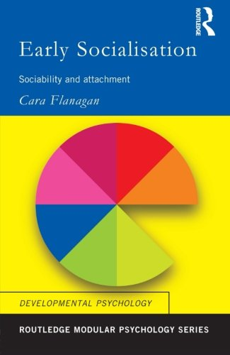 9780415186575: Early Socialisation: Sociability and Attachment (Routledge Modular Psychology) (Volume 10)