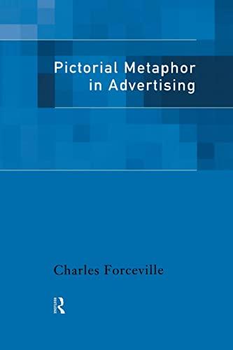 9780415186766: Pictorial Metaphor in Advertising