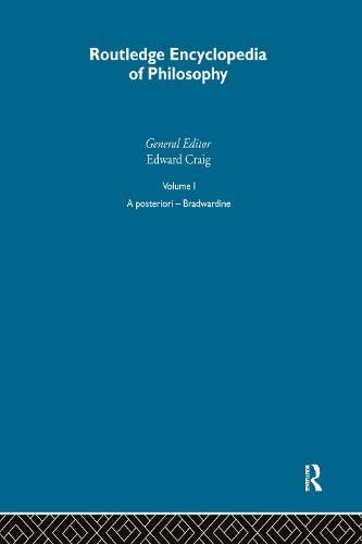 9780415187060: Routledge Encyclopedia of Philosophy, Vol. 1: A Posteriori - Bradwardine