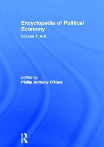 9780415187176: Encyclopedia of Political Economy, Vol. 1: A-K
