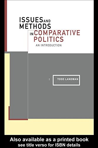 Issues and Methods in Comparative Politics: An: Carvalho, Edzia