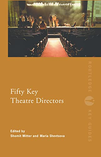9780415187312: Fifty Key Theatre Directors (Routledge Key Guides)