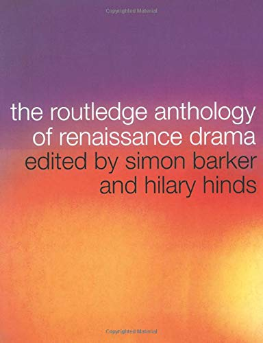 9780415187343: The Routledge Anthology of Renaissance Drama