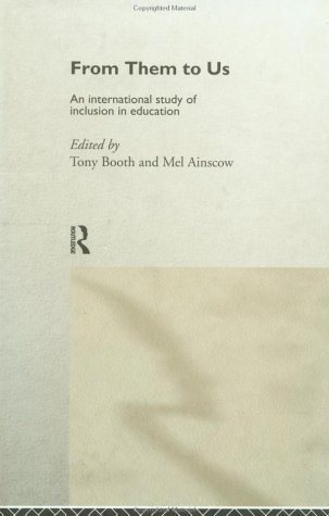 9780415187398: From Them to Us: An International Study of Inclusion in Education