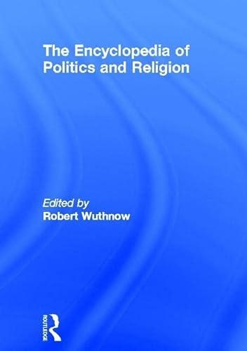 9780415187404: The Encyclopedia of Politics and Religion: 2-volume set