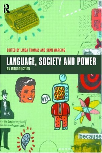 9780415187459: Language, Society and Power: An Introduction