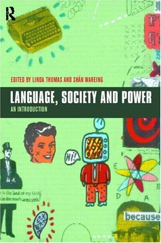 Language, Society and Power: An Introduction: Linda Thomas, Shan