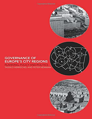9780415187718: Governance of Europe's City Regions: Planning, Policy & Politics