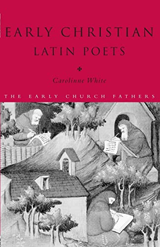 9780415187831: Early Christian Latin Poets (The Early Church Fathers)