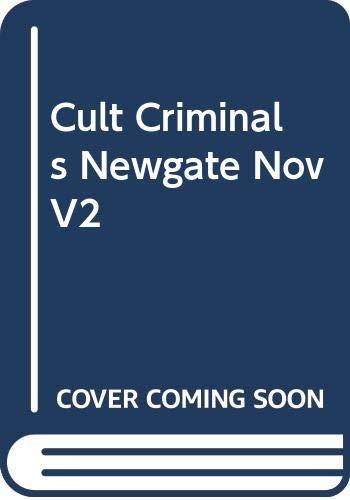 9780415188289: Cult Criminals: The Newgate Novels (1830-47)