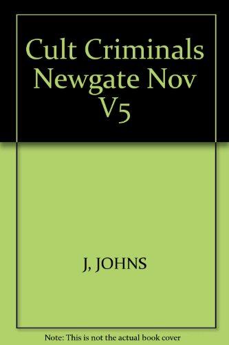 9780415188319: Cult Criminals: The Newgate Novels (1830-47)