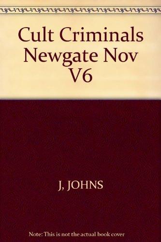 9780415188326: Cult Criminals: The Newgate Novels (1830-47)