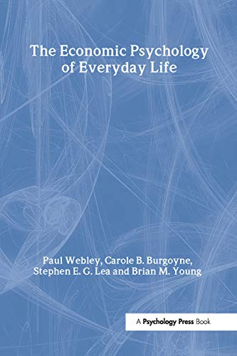 9780415188609: The Economic Psychology of Everyday Life (International Series in Social Psychology)
