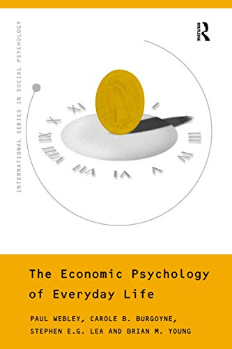 9780415188616: The Economic Psychology of Everyday Life (International Series in Social Psychology)