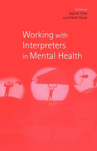9780415188791: Working with Interpreters in Mental Health