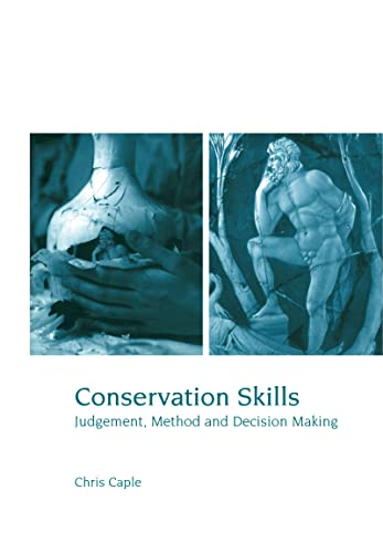 9780415188807: Conservation Skills: Judgement, Method and Decision Making