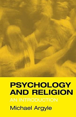 Psychology and Religion : Introduction: Michael Argyle