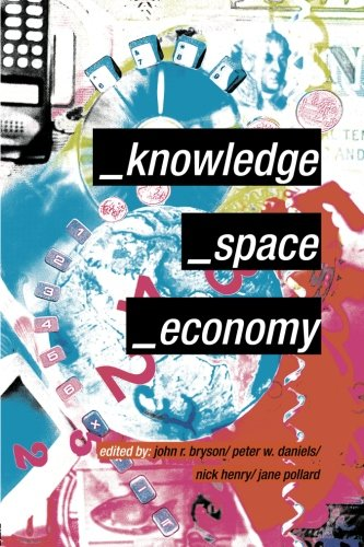 9780415189712: Knowledge, Space, Economy