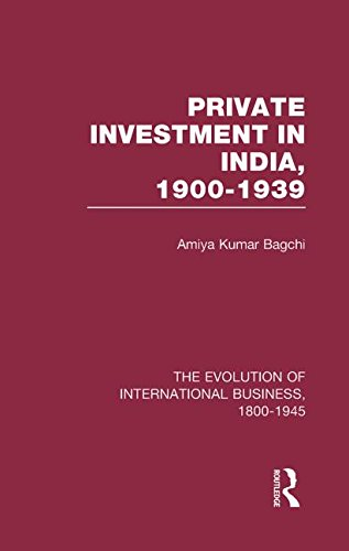 Private Investment in India, 1900 - 1939.: Bagchi, Amiya Kumar