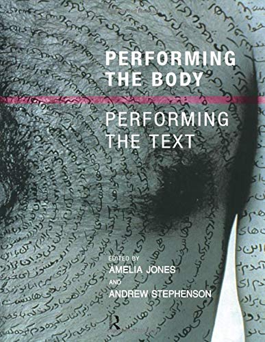 9780415190602: Performing the Body/Performing the Text