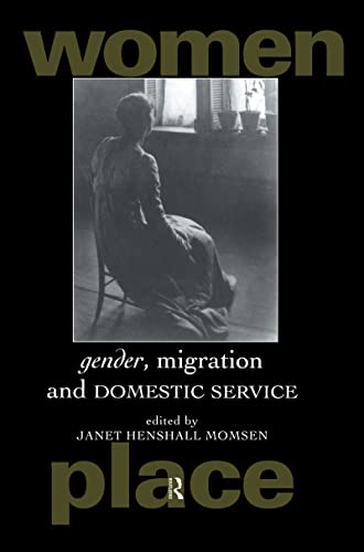 9780415190671: Gender, Migration and Domestic Service (Routledge International Studies of Women and Place)