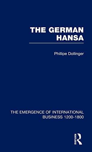 9780415190732: German Hansa V1 (The Rise of International Business) (Volume 5)