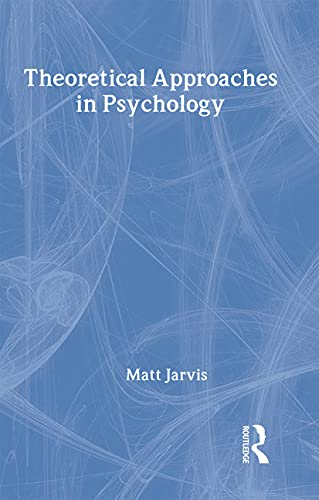 9780415191074: Theoretical Approaches in Psychology (Routledge Modular Psychology)