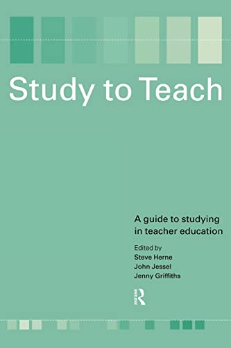 9780415191128: Study to Teach: A Guide to Studying in Teacher Education