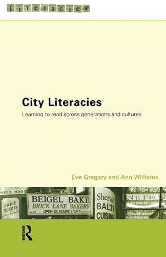 9780415191166: City Literacies: Learning to Read Across Generations and Cultures