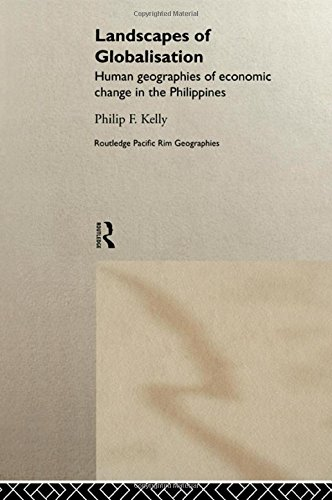 9780415191593: Landscapes of Globalization: Human Geographies of Economic Change in the Philippines (Routledge Pacific Rim Geographies)