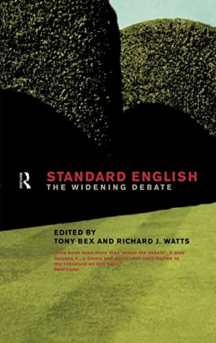 9780415191623: Standard English: The Widening Debate