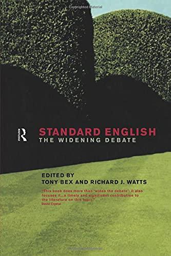 9780415191630: Standard English: The Widening Debate