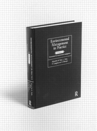 9780415191647: Environmental Management in Practice: Instruments for Environmental Management (Environmental Management Series)