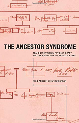 9780415191876: The Ancestor Syndrome: Transgenerational Psychotherapy and the Hidden Links in the Family Tree